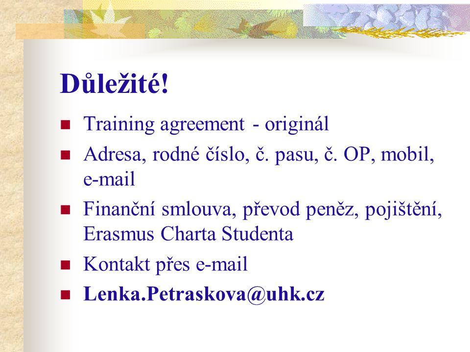 Důležité! Training agreement - originál