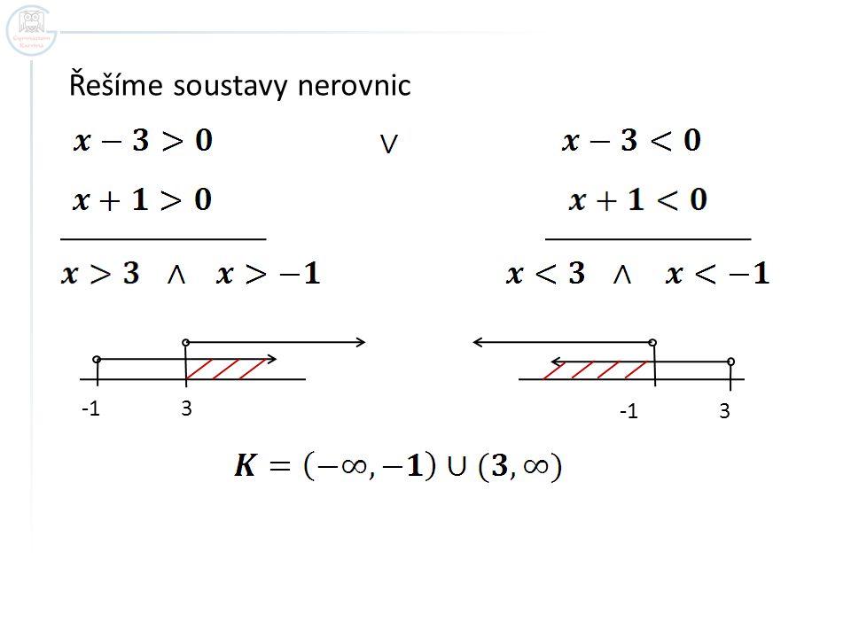 Řešíme soustavy nerovnic
