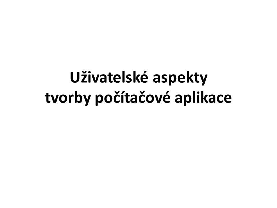 Uživatelské aspekty tvorby počítačové aplikace
