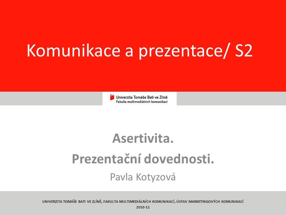 Komunikace a prezentace/ S2