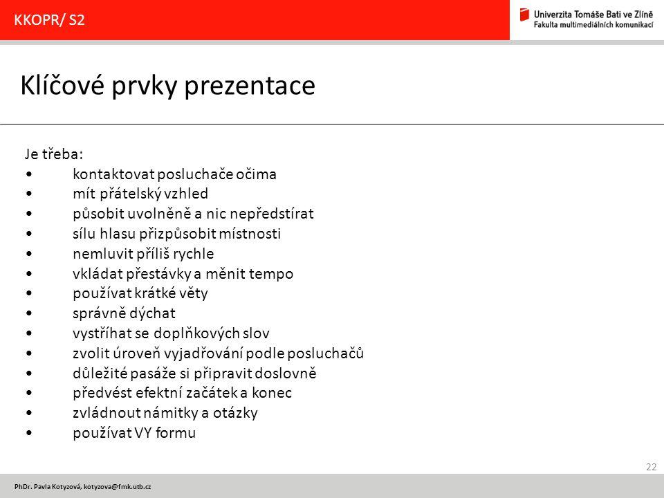 Klíčové prvky prezentace