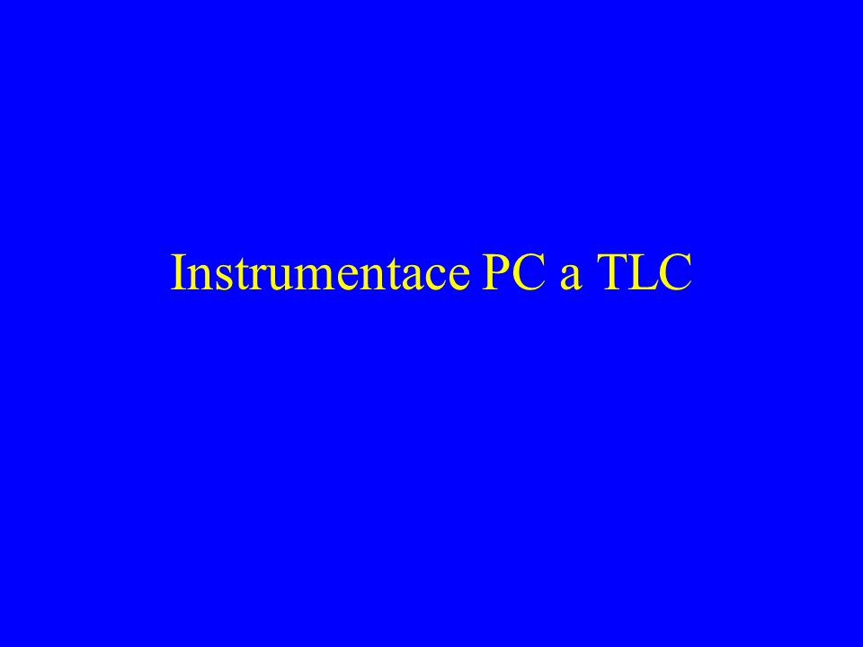 Instrumentace PC a TLC