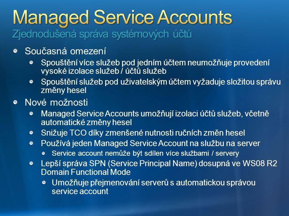 Managed Service Accounts Zjednodušená správa systémových účtů