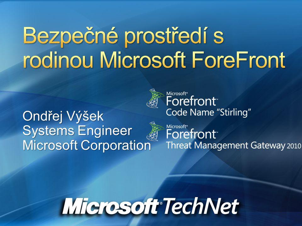 Bezpečné prostředí s rodinou Microsoft ForeFront