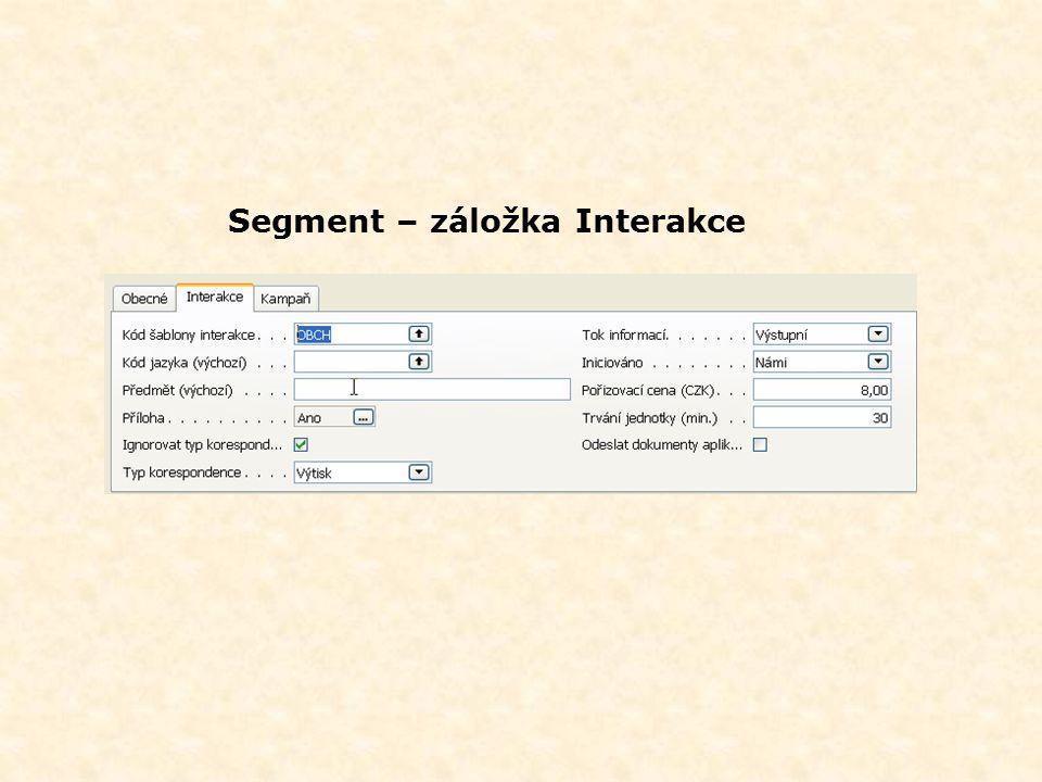 Segment – záložka Interakce