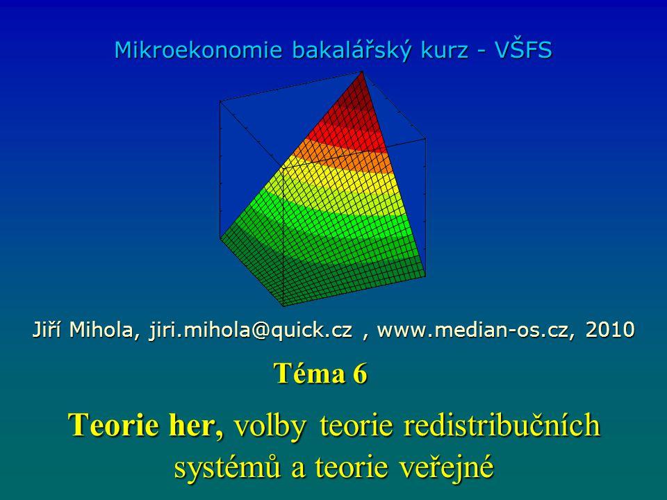 Teorie her, volby teorie redistribučních systémů a teorie veřejné