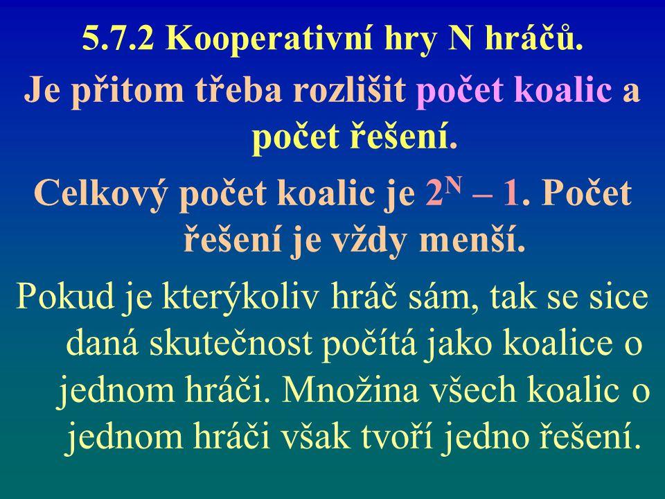 5.7.2 Kooperativní hry N hráčů.
