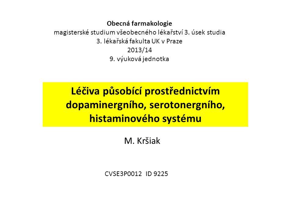 Obecná farmakologie magisterské studium všeobecného lékařství 3. úsek studia. 3. lékařská fakulta UK v Praze.