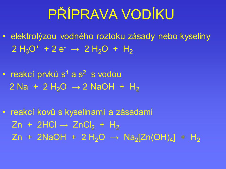 PŘÍPRAVA VODÍKU elektrolýzou vodného roztoku zásady nebo kyseliny