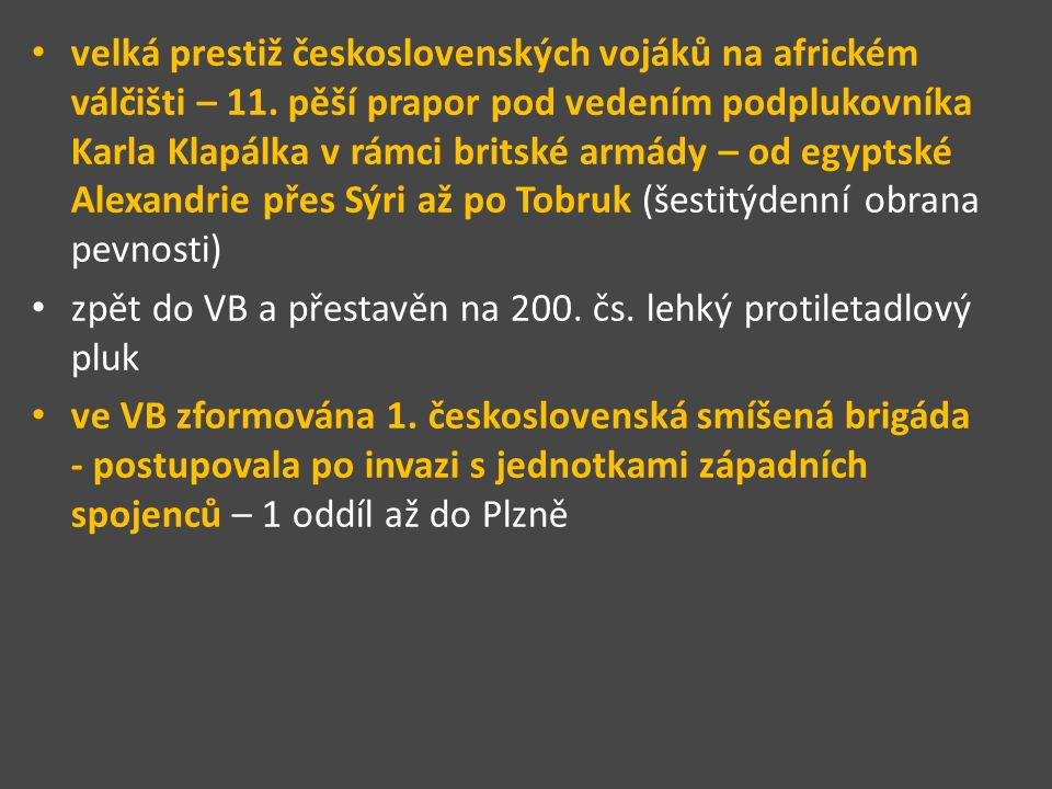 velká prestiž československých vojáků na africkém válčišti – 11