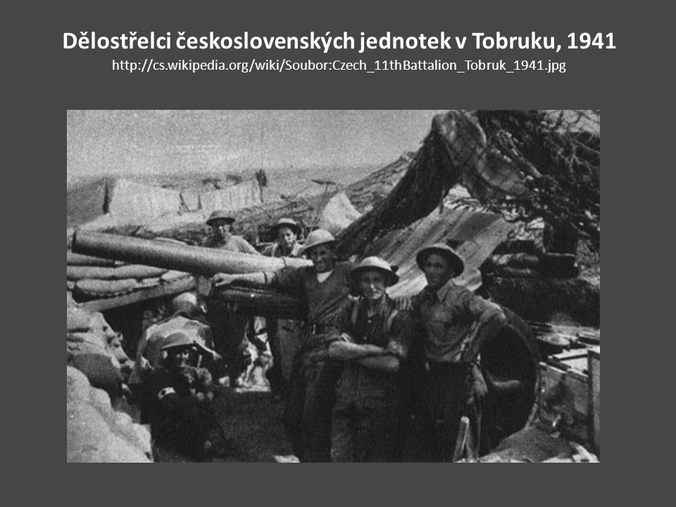 Dělostřelci československých jednotek v Tobruku, 1941 http://cs
