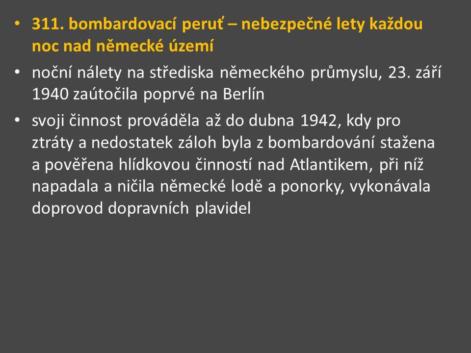 311. bombardovací peruť – nebezpečné lety každou noc nad německé území