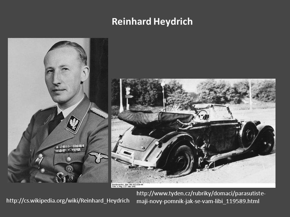 Reinhard Heydrich http://www.tyden.cz/rubriky/domaci/parasutiste-maji-novy-pomnik-jak-se-vam-libi_119589.html.