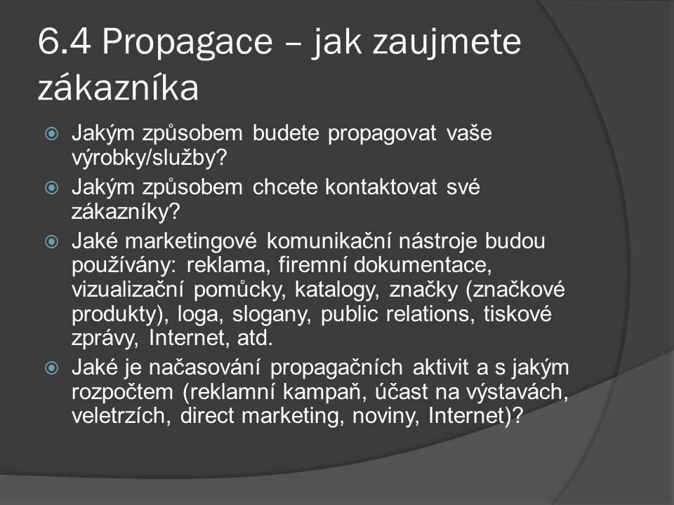 6.4 Propagace – jak zaujmete zákazníka