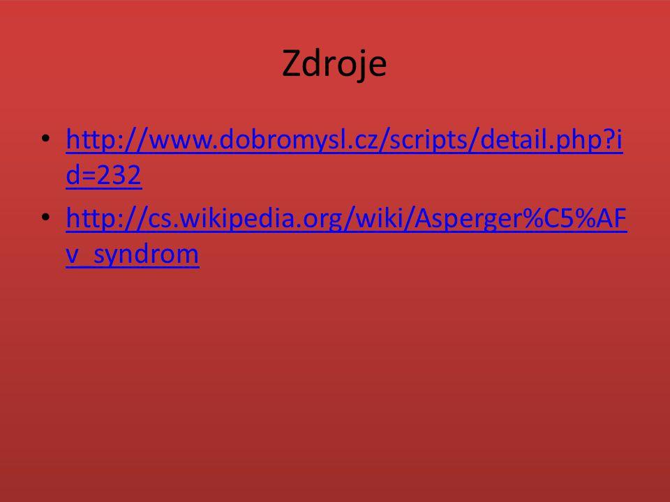 Zdroje http://www.dobromysl.cz/scripts/detail.php id=232