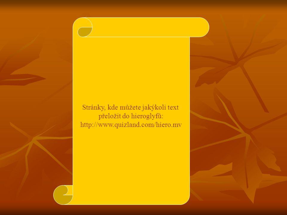 Stránky, kde můžete jakýkoli text přeložit do hieroglyfů: