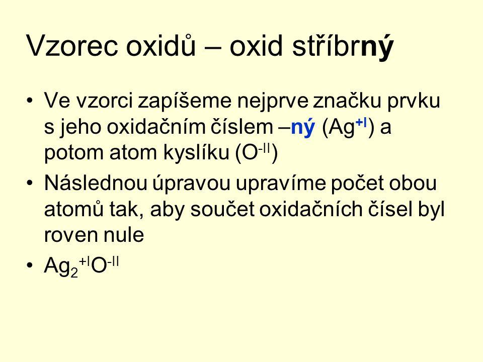 Vzorec oxidů – oxid stříbrný