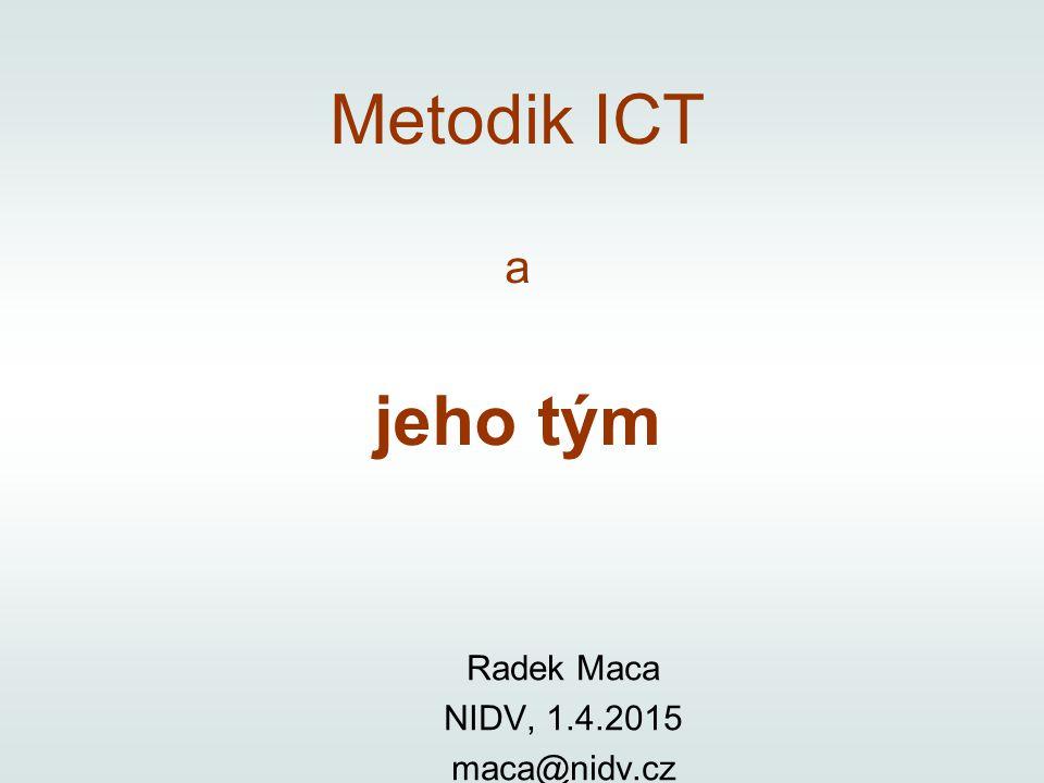 Radek Maca NIDV, 1.4.2015 maca@nidv.cz