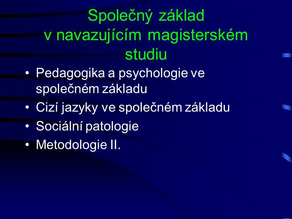 Společný základ v navazujícím magisterském studiu