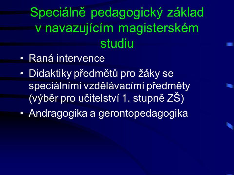 Speciálně pedagogický základ v navazujícím magisterském studiu