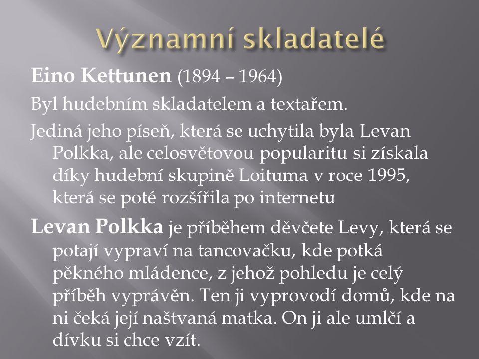 Významní skladatelé Eino Kettunen (1894 – 1964)