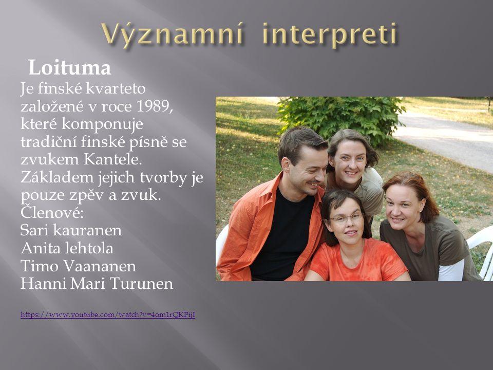 Významní interpreti Loituma