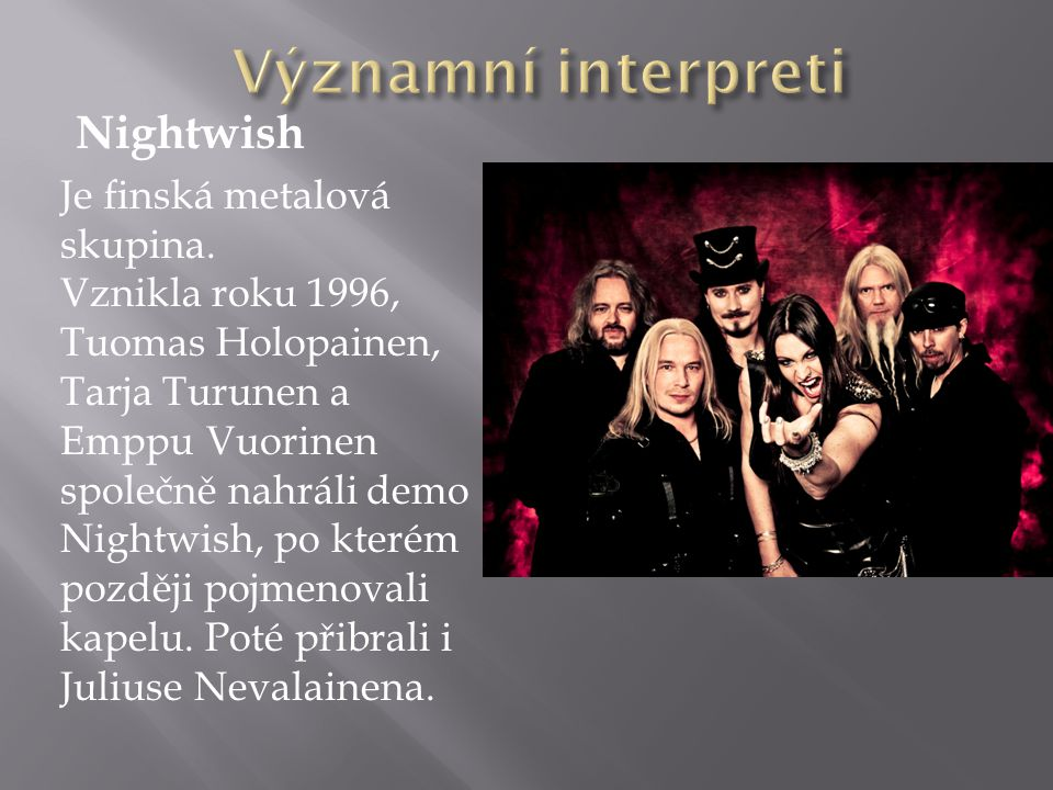 Významní interpreti Nightwish