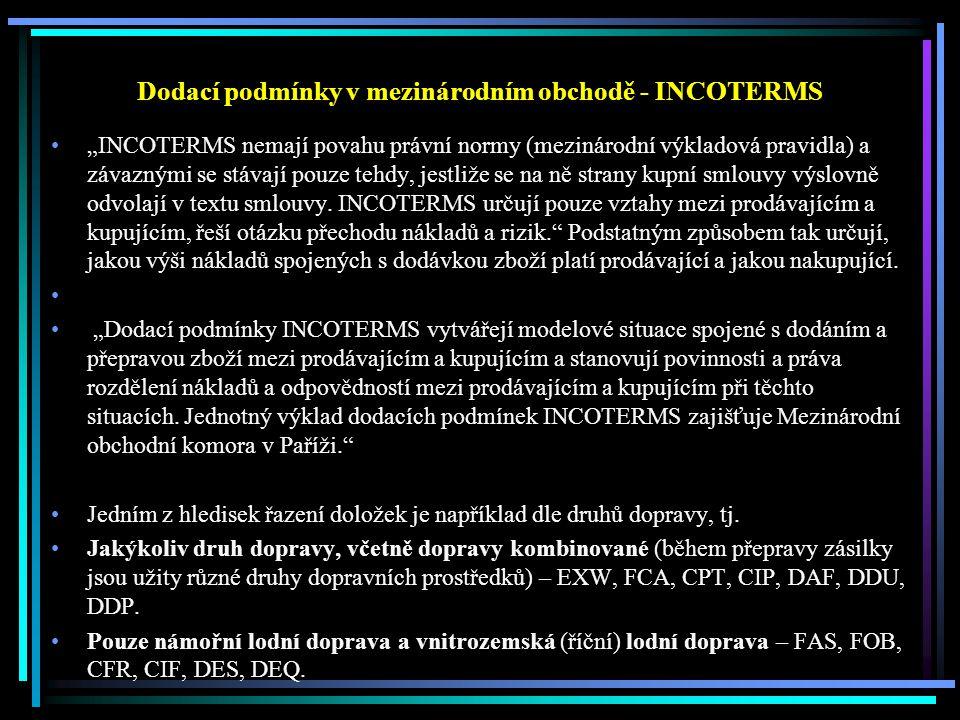 Dodací podmínky v mezinárodním obchodě - INCOTERMS