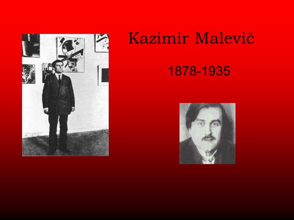 Kazimir Malevič 1878-1935