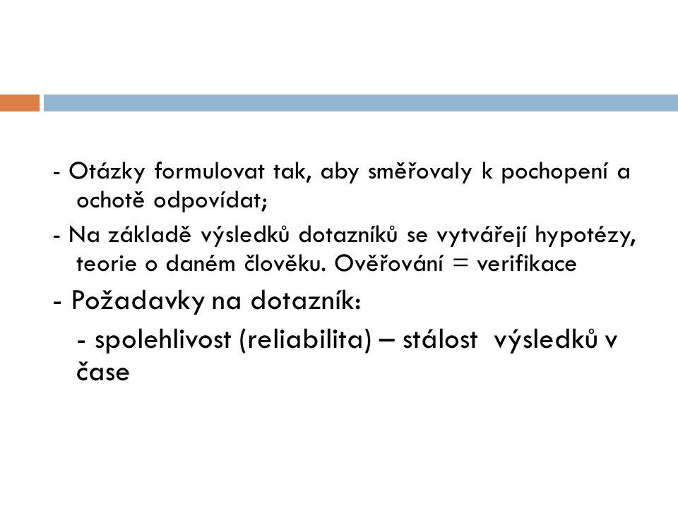 - Požadavky na dotazník: