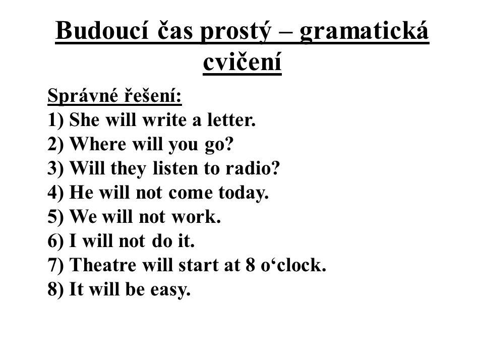 Budoucí čas prostý – gramatická cvičení
