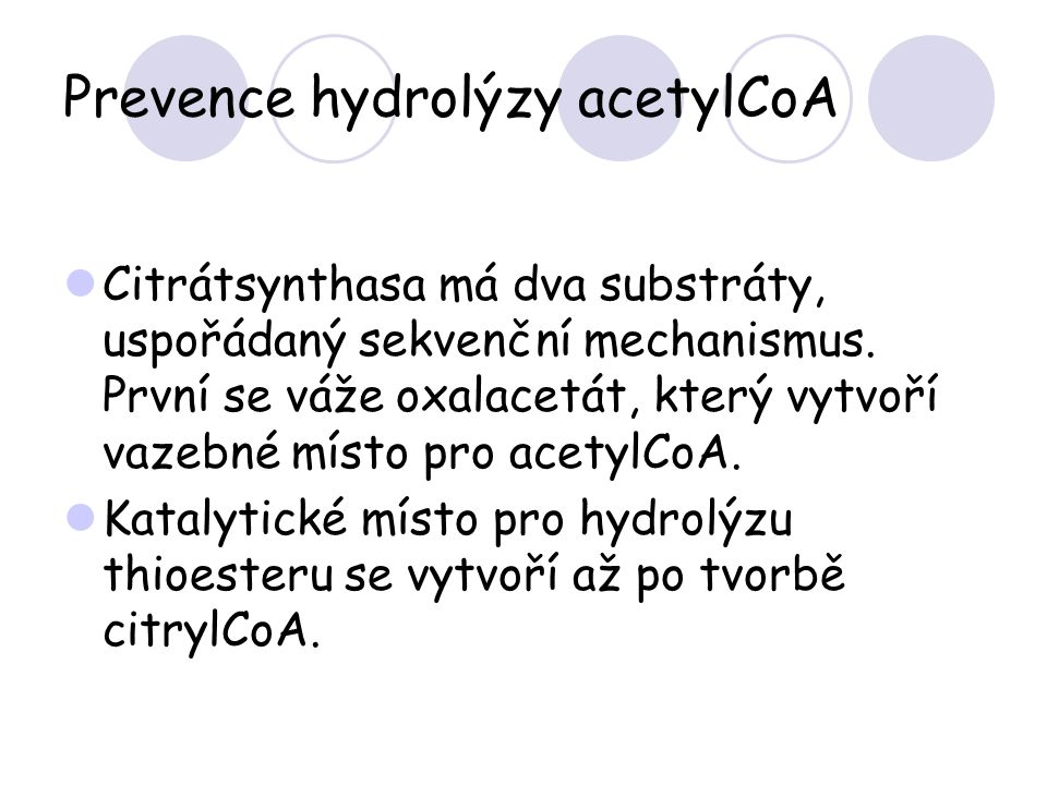 Prevence hydrolýzy acetylCoA