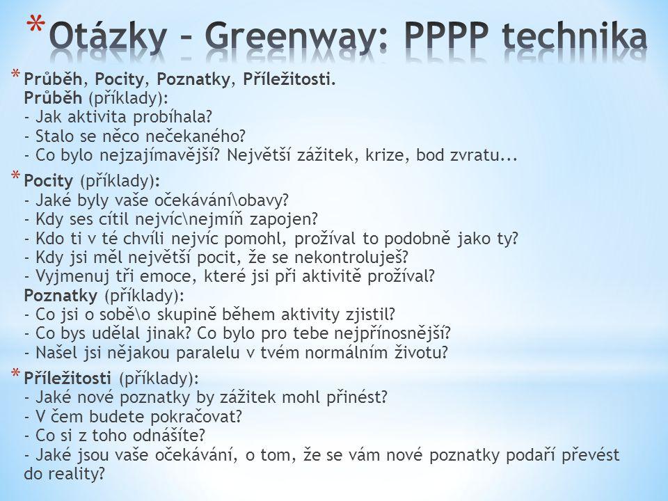 Otázky – Greenway: PPPP technika