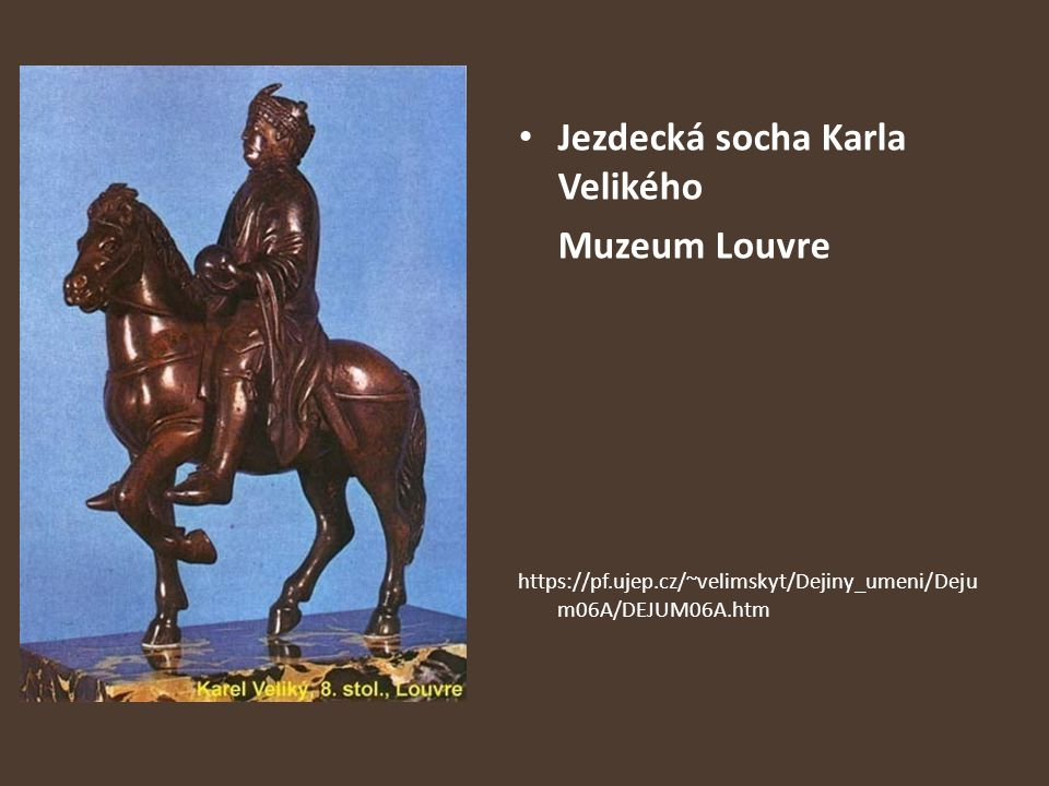 Jezdecká socha Karla Velikého Muzeum Louvre