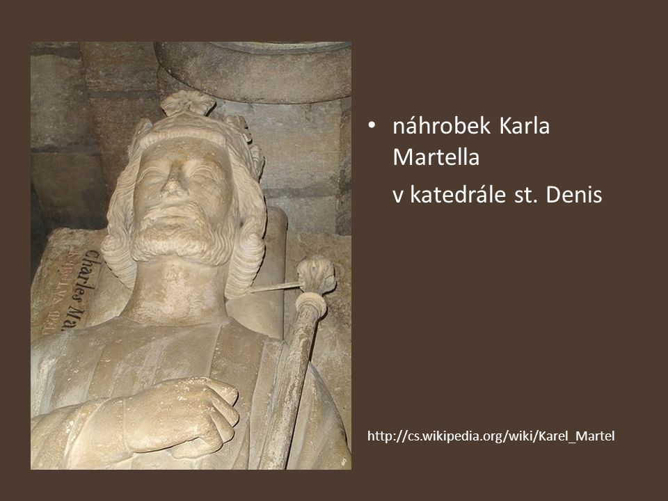 náhrobek Karla Martella v katedrále st. Denis