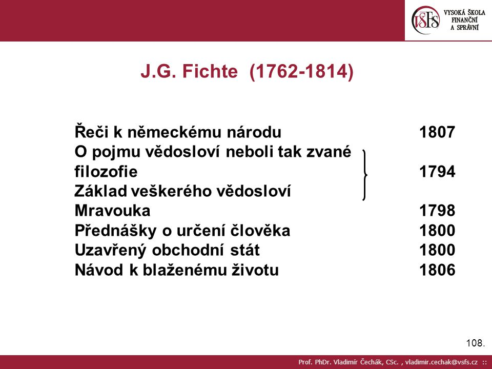J.G. Fichte (1762-1814) Řeči k německému národu 1807