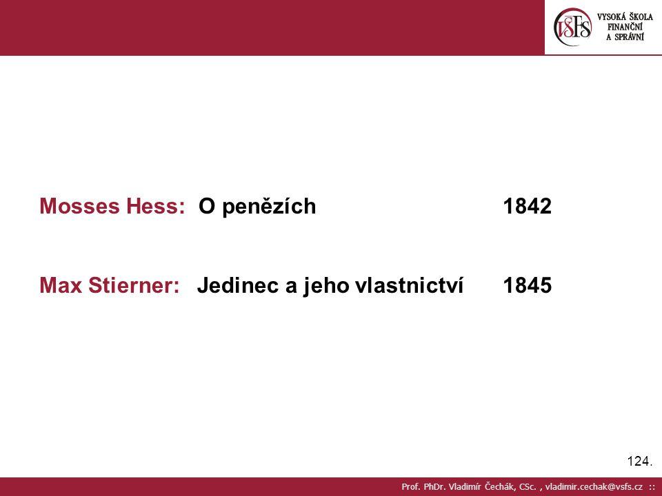 Mosses Hess: O penězích 1842