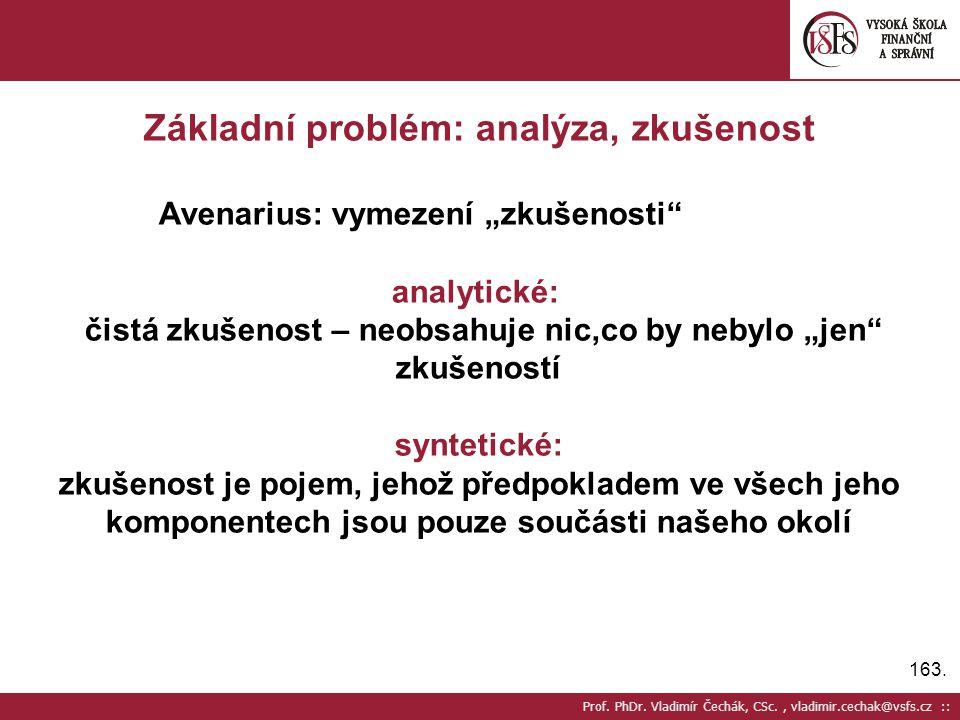 Základní problém: analýza, zkušenost