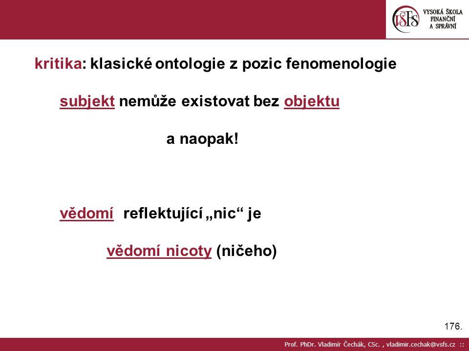 kritika: klasické ontologie z pozic fenomenologie