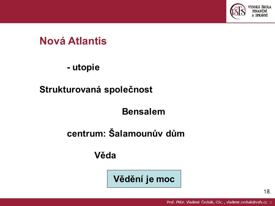 Nová Atlantis - utopie Strukturovaná společnost Bensalem