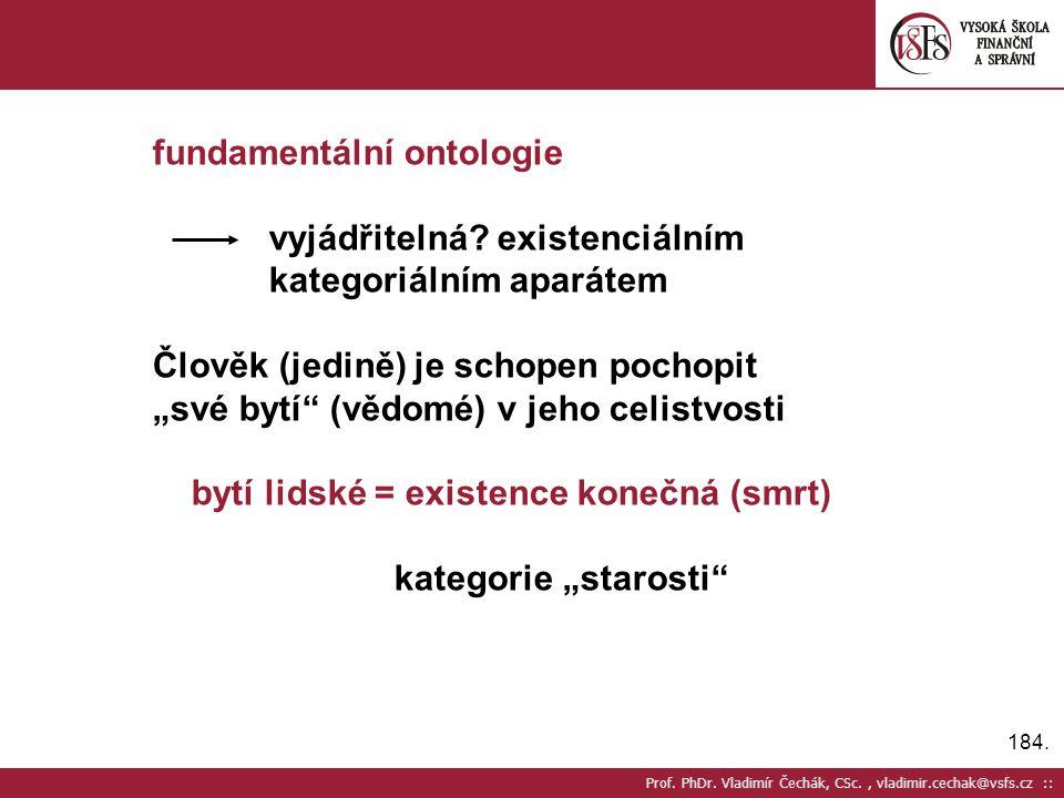 fundamentální ontologie vyjádřitelná existenciálním