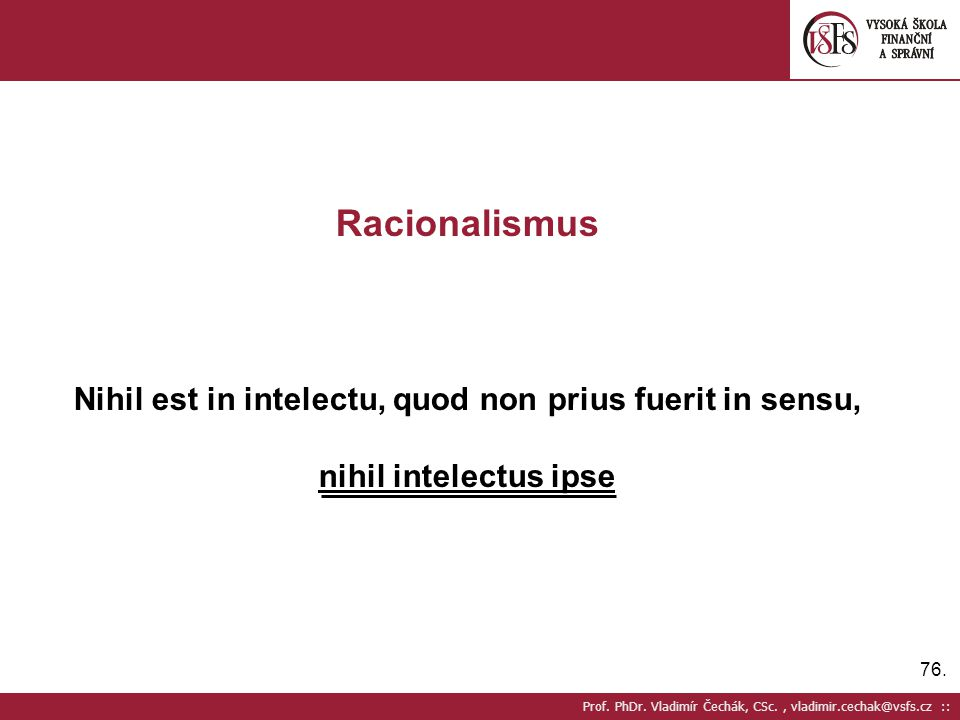 Nihil est in intelectu, quod non prius fuerit in sensu,