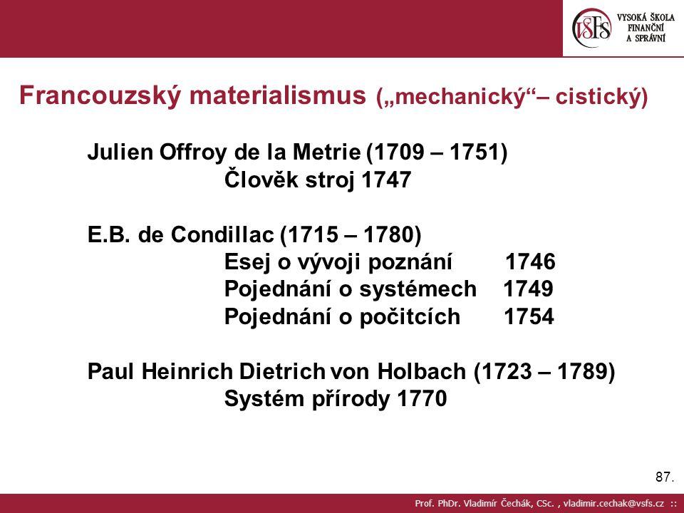 """Francouzský materialismus (""""mechanický – cistický)"""