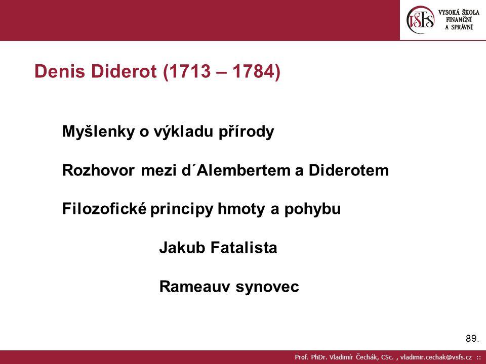 Denis Diderot (1713 – 1784) Myšlenky o výkladu přírody