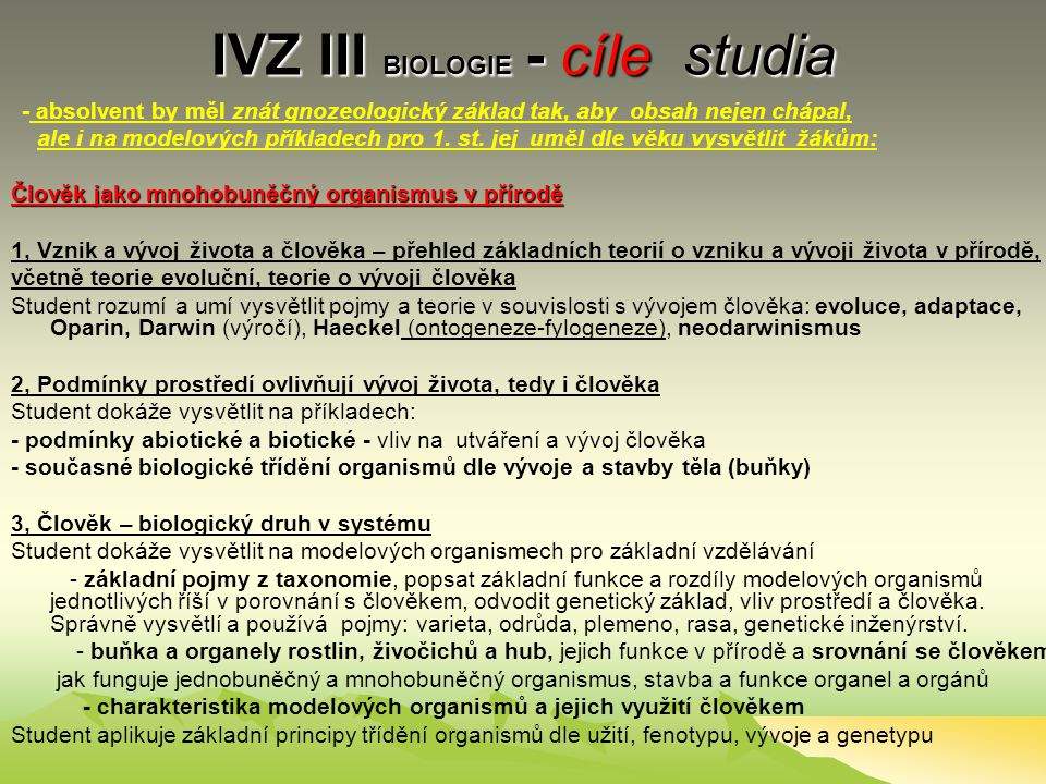 IVZ III BIOLOGIE - cíle studia