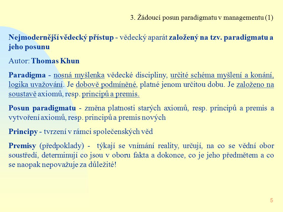 3. Žádoucí posun paradigmatu v managementu (1)