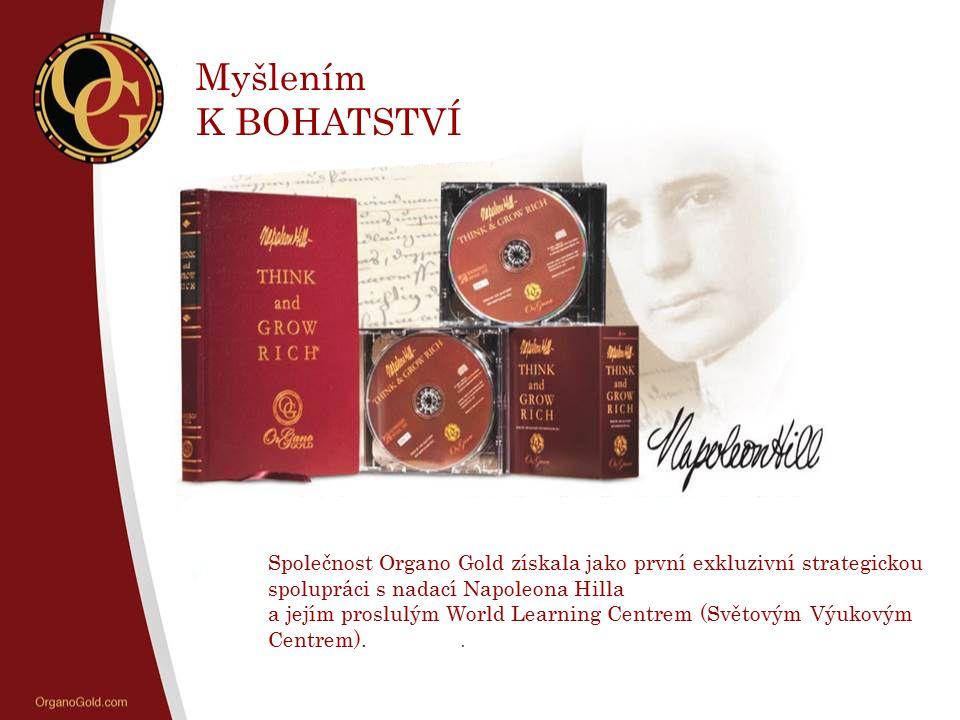 Myšlením K BOHATSTVÍ. Společnost Organo Gold získala jako první exkluzivní strategickou spolupráci s nadací Napoleona Hilla.