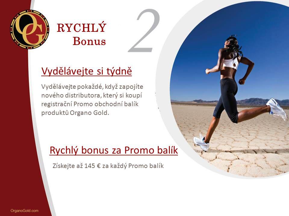 Rychlý bonus za Promo balík