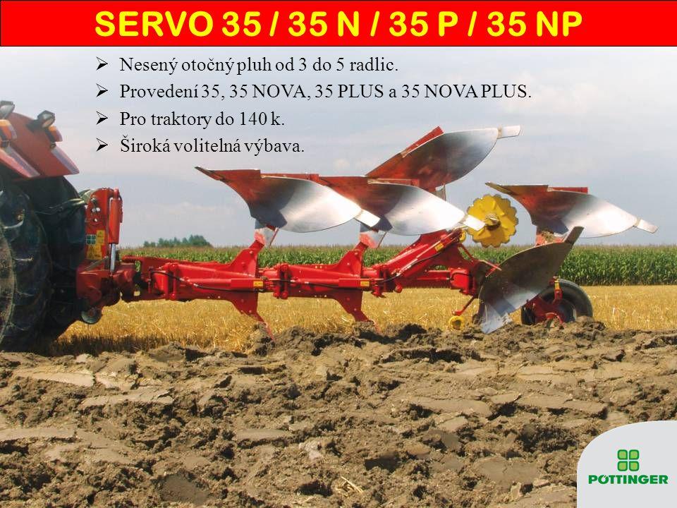 SERVO 35 / 35 N / 35 P / 35 NP Nesený otočný pluh od 3 do 5 radlic.