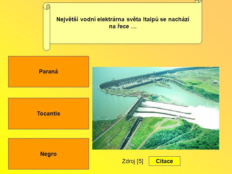 Největší vodní elektrárna světa Itaipů se nachází